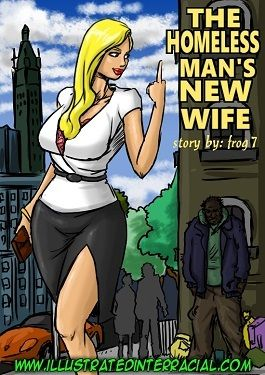 Put emphasize Homeless Man's Way-out Wife