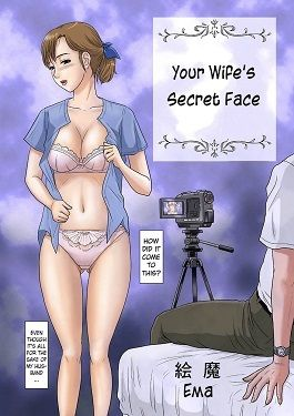 Your Wife's Disregard a close Face