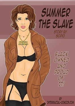 Summer the slave- Interracial