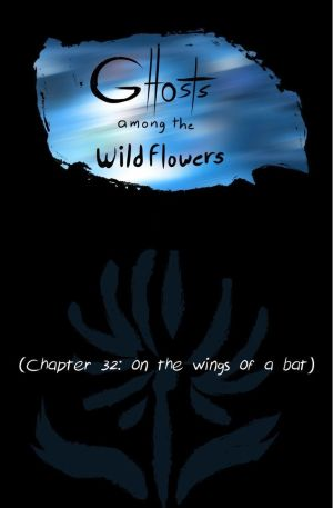 Ghosts Among the Wild Flowers: chapter 33