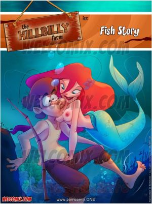Welcomix- Hillbilly Farm 17- Fish Story