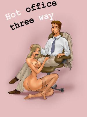 Hot Office Threeway